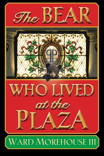 The Bear Who Lived at the Plaza