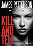 Kill and Tell (Kindle Single) (BookShots) фото