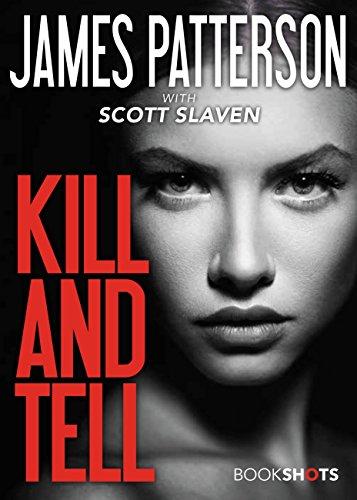 (Kill and Tell (Kindle Single) (BookShots))