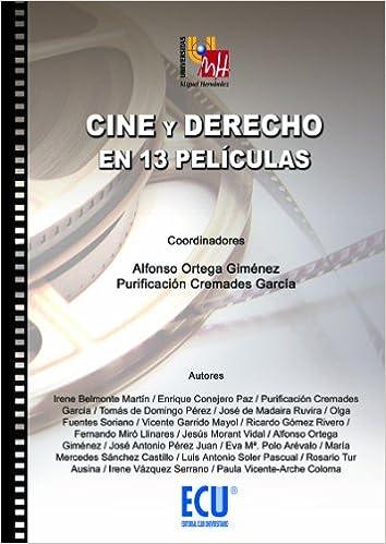 Cine y derecho en 13 películas: Amazon.es: Alfonso Ortega Giménez ...