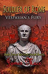 Soldier of Rome: Vespasian's Fury (The Great Jewish Revolt series Book 2) (English Edition)