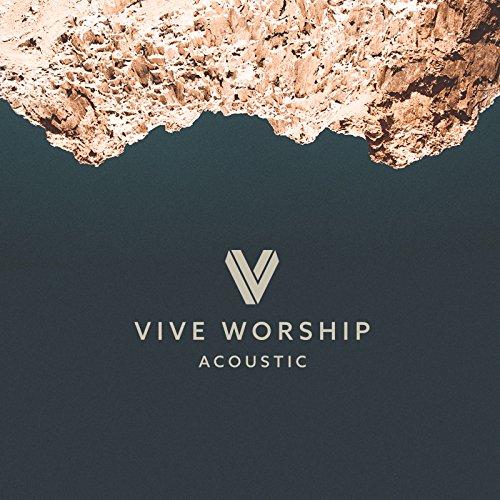 VIVE Worship - Vive Worship [Acoustic] (2018)