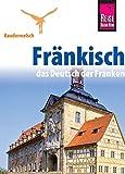 Reise Know-How Sprachführer Fränkisch - das Deutsch der Franken: Kauderwelsch-Sprachführer Band 186