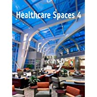Healthcare Spaces No. 4