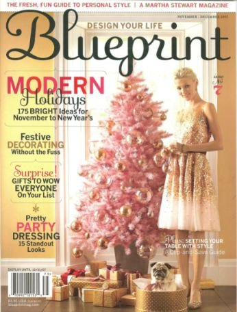 Blueprint Magazine November / December 2007 - Modern Holidays