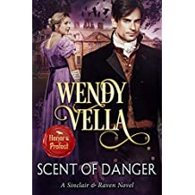Scent Of Danger (A Sinclair & Raven Novel Book 4)