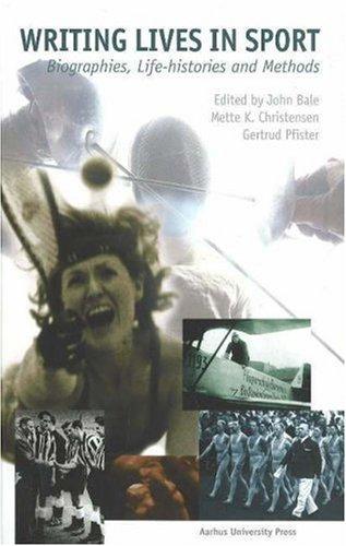 Writing Lives in Sports: Biographies, Life Histories, and Methods (ACTA JUTLANDICA) by Brand: Aarhus University Press