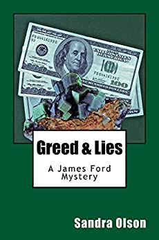 greed lies a james ford mystery james ford. Black Bedroom Furniture Sets. Home Design Ideas