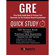 GRE Prep Study Guide: Quick Study Book & Practice Test Questions for the Graduate Record Examination