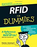 RFID for Dummies, Patrick J. Sweeney, 076457910X
