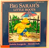 Big Sarah's Little Boots, Paulette Bourgeois, 0590426222