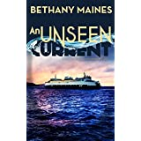 An Unseen Current (San Juan Islands Murder Mysteries Book 1)