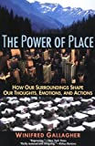 Power of Place, Winifred Gallagher and Gallagher, 0060976020