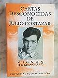 img - for Cartas Desconocidas de Julio Cortazar (Spanish Edition) book / textbook / text book