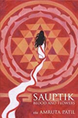 Sauptik: Blood and Flowers Hardcover