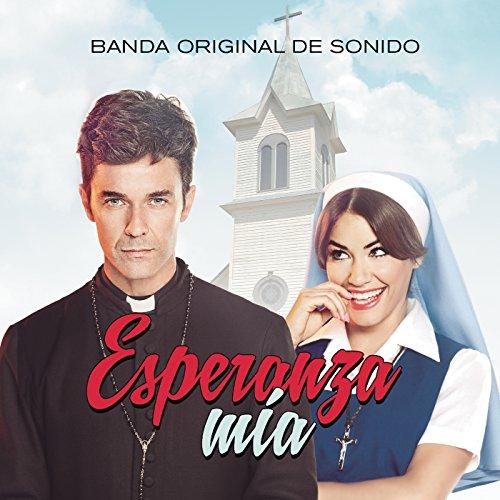 Esperanza Mía (Banda Original ...