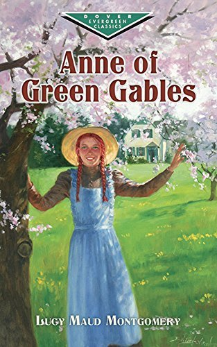 Anne of Green Gables by Lucy Maud Montgomery (March 10,2000)