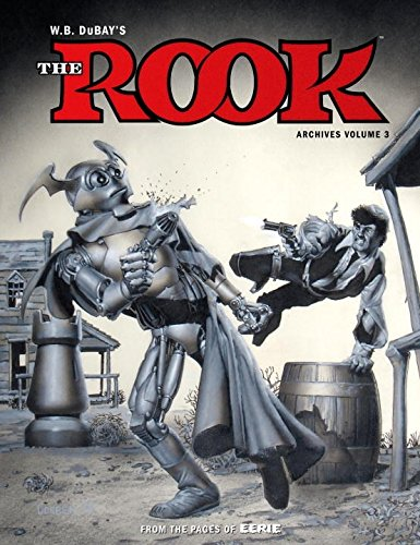 B/w Magazine - W.B. DuBay's The Rook Archives Volume 3