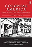 img - for Colonial America: Essays in Politics and Social Development book / textbook / text book