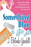 Something Blue, J. Yandell, 1499522207