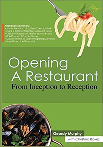 Opening A Restaurant From Inception To Reception Geordy