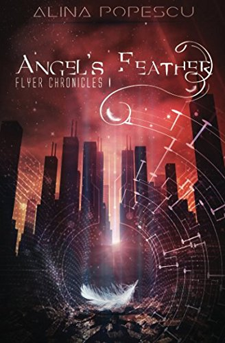 Angel's Feather - Flyer Chronicles I