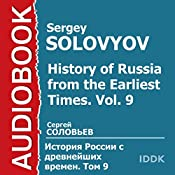 History of Russia from the Earliest Times: Vol. 9 [Russian Edition] | Sergey Solovyov