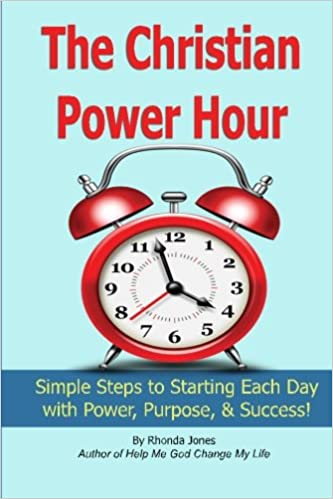 The Christian Power Hour: Start Each Day with Peace, Power ...