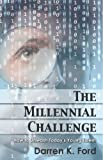 The Millennial Challenge, Darren Ford, 1494859807