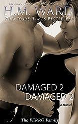 Damaged 2: The Ferro Family (Damaged series)