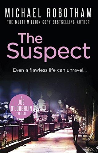 The Suspect Joe Oloughlin By Robotham Michael