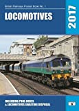 Locomotives 2017: Including Pool Codes and Locomotives Awaiting Disposal (British Railways Pocket Books)