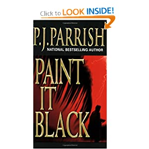 Paint It Black (Louis Kincaid Mysteries) P.J. Parrish