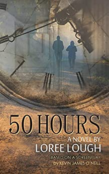 50 Hours by [Lough, Loree]