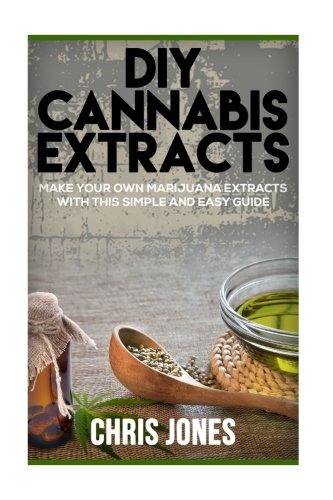 DIY-Cannabis-Extracts-Make-Your-Own-Marijuana-Extracts-With-This-Simple-and-Easy-Guide