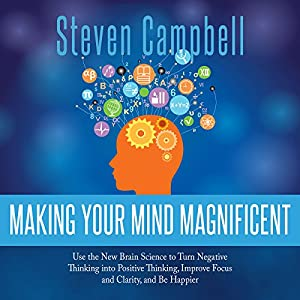 Making Your Mind Magnificent: Audiobook