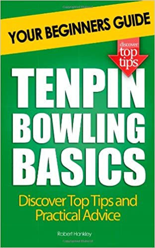 Tenpin Bowling Basics: Your Beginners Guide