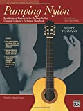 Pumping Nylon -- Easy to Early Intermediate Repertoire: Supplemental Repertoire for the Best-Selling Classical Guitarist's Technique Handbook (Pumping Nylon Series)
