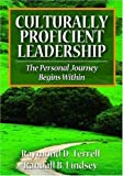 img - for By Raymond D. Terrell - Culturally Proficient Leadership: The Personal Journey Begins Within: 1st (first) Edition book / textbook / text book