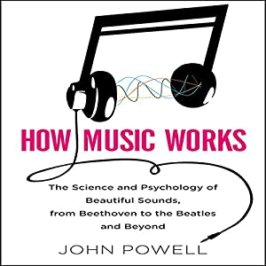 How Music Works Audiobook