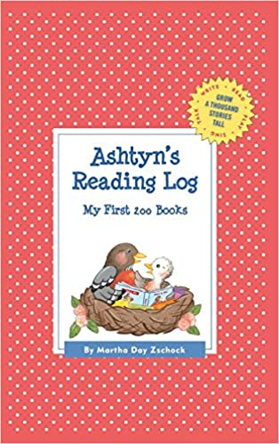 Ashtyn's Reading Log: My First 200 Books (Gatst) (Grow a Thousand Stories Tall)