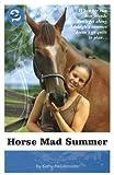 Horse Mad Summer, Kathy Helidoniotis, 1552859533