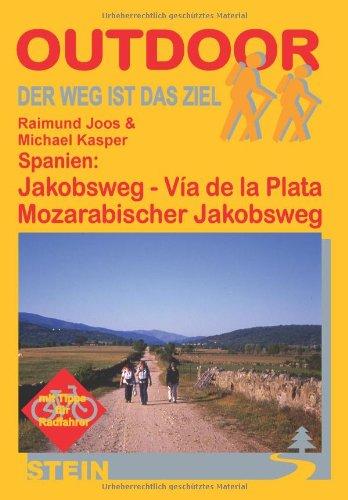 Spanien: Jakobsweg - Via de la Plata und Mozarabischer Jakobsweg