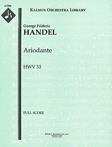 Ariodante, HWV 33: Full Score [A7886] by E.F.Kalmus