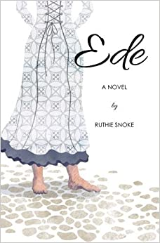 Book Ede by Ruthie Snoke (2013-08-21)