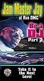 Be a Dj [VHS]