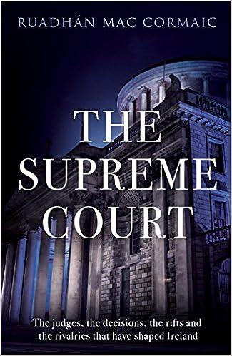 Ruadhán Mac Cormaic - The Supreme Court