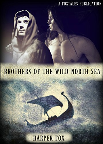 (Brothers Of The Wild North Sea)