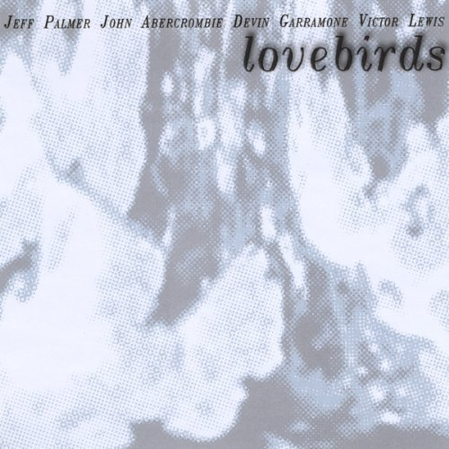 Lovebirds by Jeff Palmer, Devin Garramone, John Abercrombie, for sale  Delivered anywhere in USA