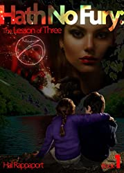 Hath No Fury (The Lesson of Three Book 1)